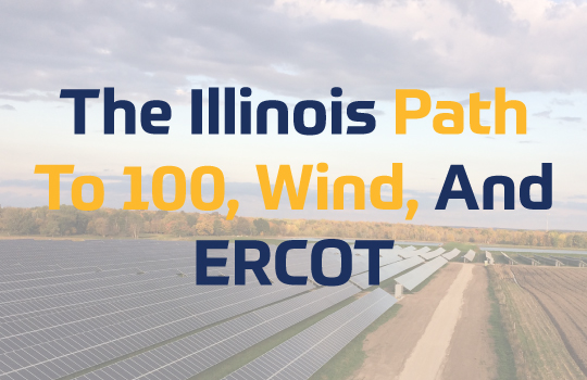 IL-Path-to-100,-Wind,-&-ERCOT--Clean-Energy-Connection-EP.-4